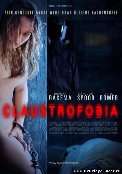 Смотреть онлайн Клаустрофобия / Claustrofobia (2011) DVDRip
