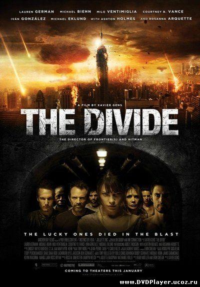 Смотреть онлайн Разделитель / The Divide (2011) HDRip | L1