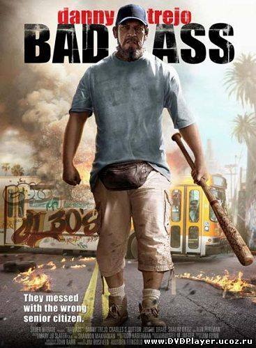 Смотреть онлайн Крутой чувак / Bad Ass (2012) DVDRip | Лицензия