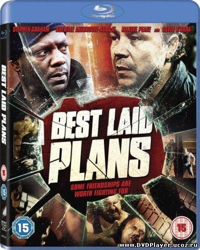 Смотреть онлайн Лучшие планы / Best Laid Plans (2012) HDRip | L2