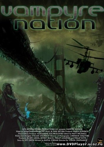Смотреть онлайн Нация вампиров / True Bloodthirst / Vampyre Nation (2012) HDTVRip