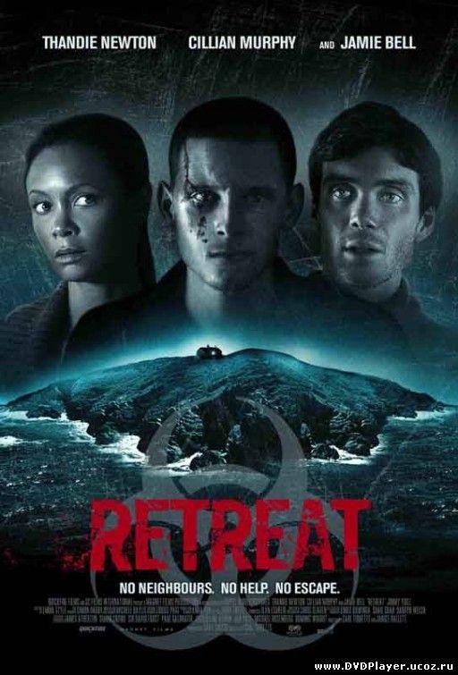 Смотреть онлайн Побег / Retreat (2011) HDRip | Лицензия