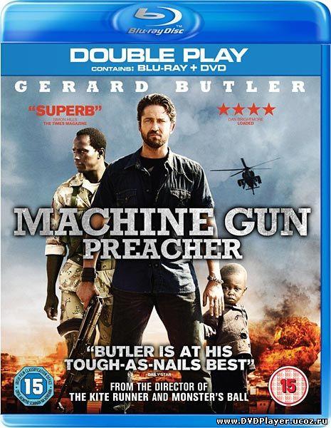 Смотреть онлайн Проповедник с пулеметом / Machine Gun Preacher (2011) HDRip | Лицензия
