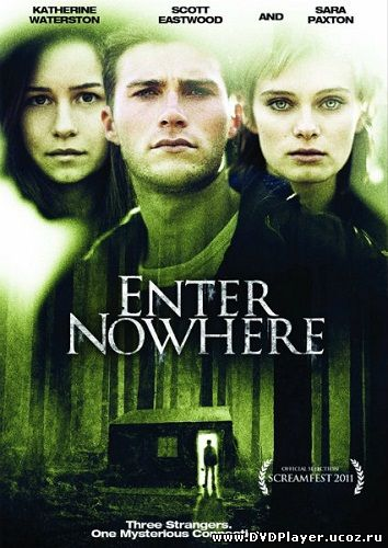 Вход в никуда / Enter Nowhere (2011) DVDRip | L1 Смотреть онлайн